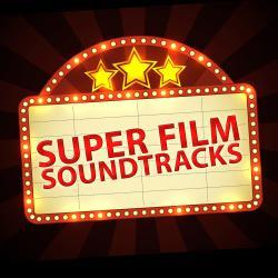 Cover image for Super Film Soundtracks
