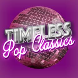 Cover image for Timeless Pop Classics