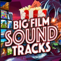 Cover image for Big Film Soundtracks