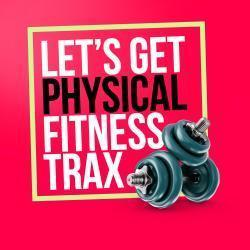 Cover image for Let's Get Physical: Fitness Trax