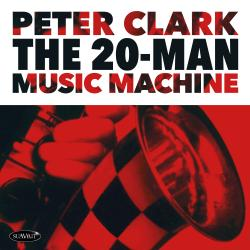 Cover image for The 20-Man Music Machine